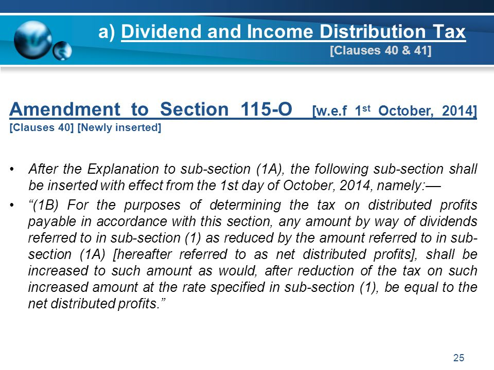 a) Dividend and Income Distribution Tax [Clauses 40 & 41]